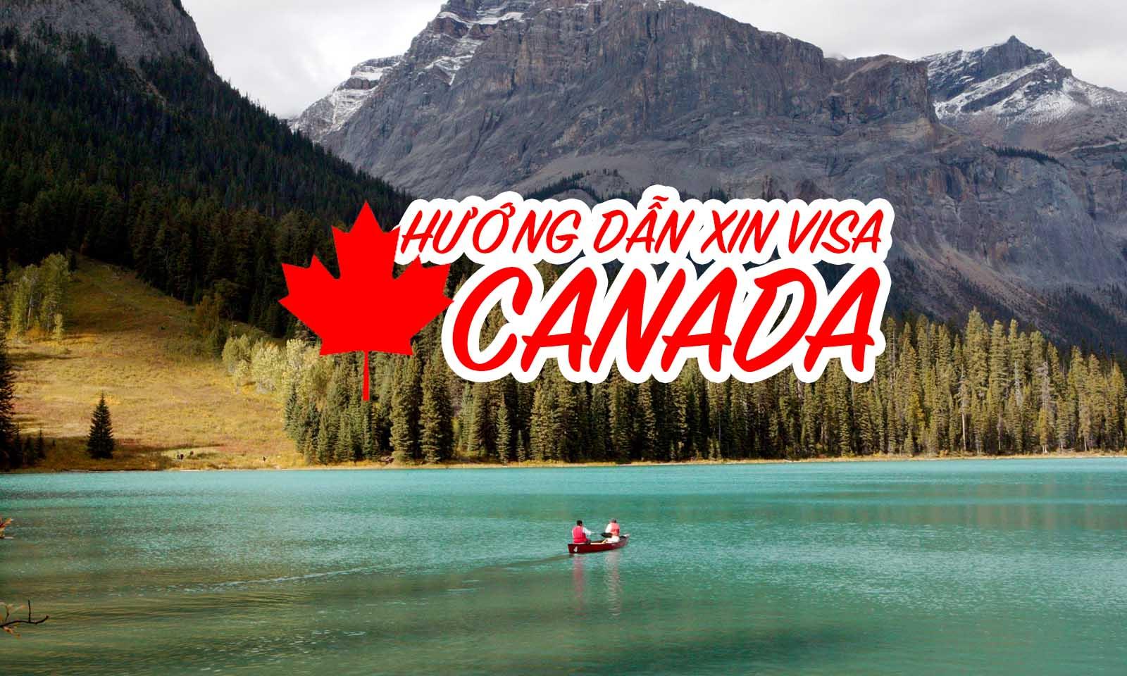 HƯỚNG DẪN XIN VISA DU LỊCH CANADA TỰ TÚC ONLINE - Vinh Gấu - A Wanderlust!
